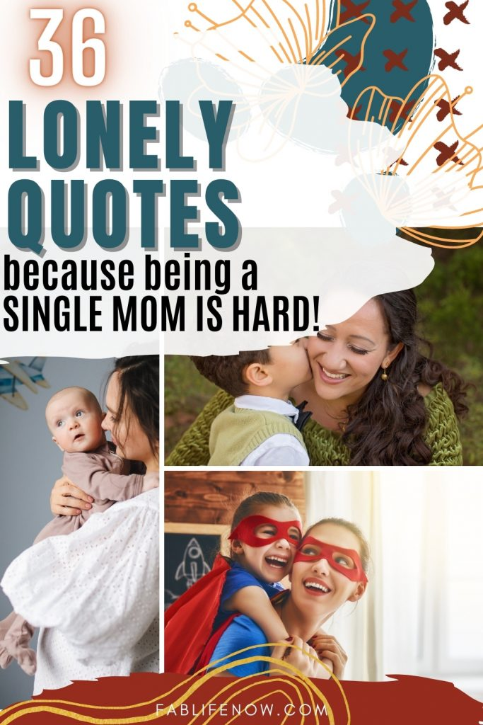 lonely quotes for single moms