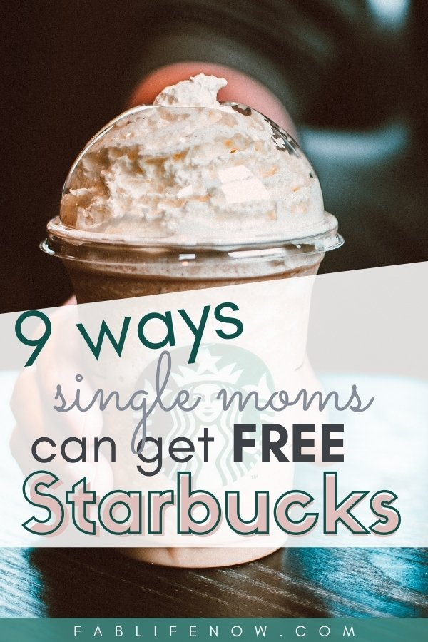 9 ways single moms can get free starbucks