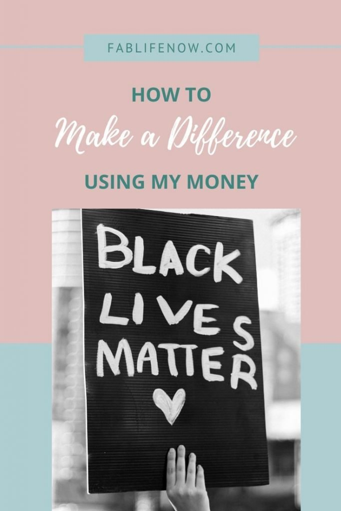 make a difference with my money for black lives matter